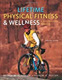 Lifetime Physical Fitness and Wellness : A Personalized Program, Hoeger, Wener W. K. and Hoeger, Sharon A., 1111990018