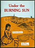 img - for Under the Burning Sun book / textbook / text book