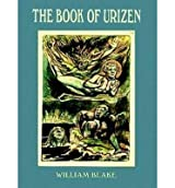 The Book of Urizen: A Facsimile in Full Color[ THE BOOK OF URIZEN: A FACSIMILE IN FULL COLOR ] By Blake, William ( Author )Jul-09-1997 Paperback