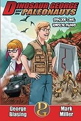 Dinosaur George and the Paleonauts: Raptor Island (Volume 1)