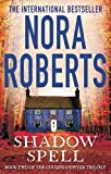 Shadow Spell: 2 (The Cousins O'Dwyer Trilogy)