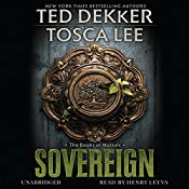 Sovereign: The Book of Mortals, Book 3 | Ted Dekker, Tosca Lee