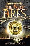 The Fire of Ares, Michael Curtis Ford, 0802798276