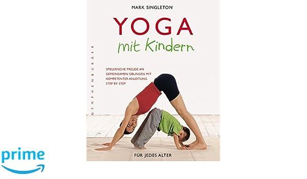 Yoga mit Kindern: Spielerische Freude an gemeinsamen Übungen ...