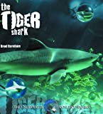 The Tiger Shark, Brad Burnham, 0823955869