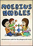 Moebius Noodles (Natural Math)