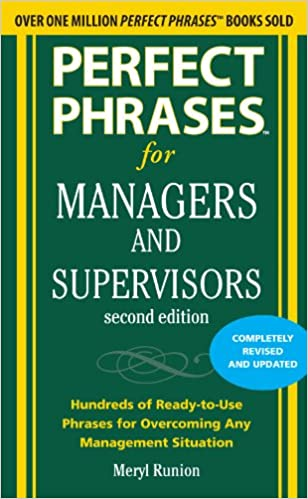 Amazon perfect phrases for managers and supervisors second amazon perfect phrases for managers and supervisors second edition perfect phrases series ebook meryl runion kindle store fandeluxe Image collections