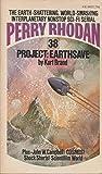 Project: Earthsave (Perry Rhodan #38)