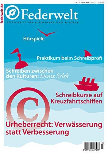 Federwelt 119, 04-2016: Zeitschrift für Autorinnen und Autoren (German Edition)