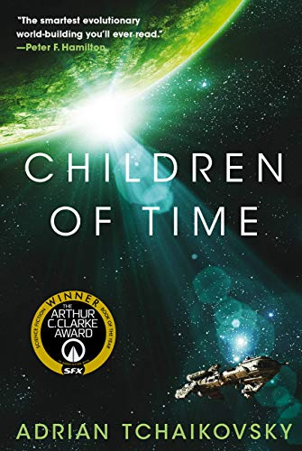 Children of Time by Adrian Tchaikovsky -- A green planet above a space ship on a background of stars
