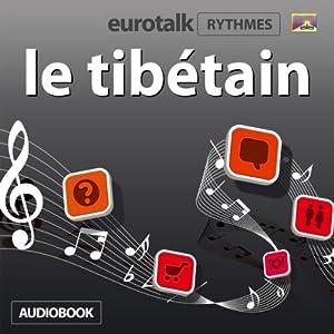 EuroTalk Rhythmes le tibétain Audiobook