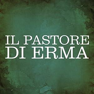 Il Pastore di Erma [The Shepherd of Hermas] Audiobook