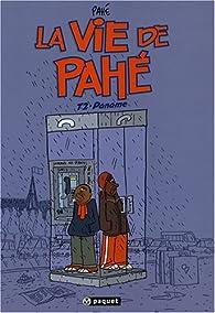 La vie de Pahé, Tome 2 : Paname par  Pahé