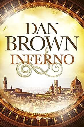 Inferno (versión española) eBook: Brown, Dan, Montoto Llagostera ...