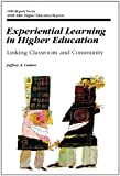 img - for Experiential Learning in Higher Education: Linking Classroom and Community book / textbook / text book