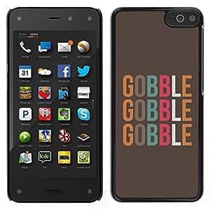 Gobble texto Alimentos minimalista de Brown - Metal de aluminio y de plástico duro Caja del teléfono - Negro - Amazon Fire Phone