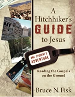 Exploring the new testament a guide to the gospels acts a hitchhikers guide to jesus reading the gospels on the ground fandeluxe Image collections