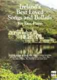 Ireland's Best Loved Songs and Ballads for Easy Piano, , 1857200462