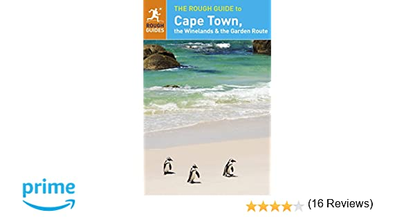 Personable The Rough Guide To Cape Town The Winelands And The Garden Route  With Extraordinary The Rough Guide To Cape Town The Winelands And The Garden Route Rough  Guides  Amazoncom Books With Astonishing Garden Centres Sutton Coldfield Also Ebbw Vale Garden Festival In Addition Kew Gardens Orchids And Garden Room Plans As Well As Cadogan Gardens Sw Additionally Westgate Gardens Canterbury From Amazoncom With   Extraordinary The Rough Guide To Cape Town The Winelands And The Garden Route  With Astonishing The Rough Guide To Cape Town The Winelands And The Garden Route Rough  Guides  Amazoncom Books And Personable Garden Centres Sutton Coldfield Also Ebbw Vale Garden Festival In Addition Kew Gardens Orchids From Amazoncom