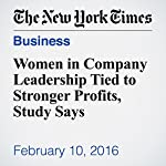 Women in Company Leadership Tied to Stronger Profits, Study Says