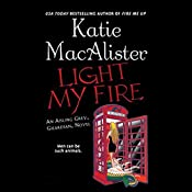Light My Fire: Aisling Grey, Guardian, Book 3 | Katie MacAlister
