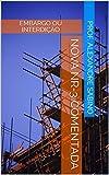 Nova NR-3 Comentada: Embargo ou Interdição