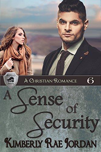 A Sense of Security: A Christian Romance (BlackThorpe Security Book 6)
