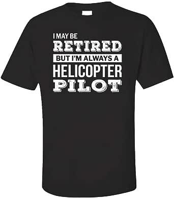 Retired Helicopter Pilot Funny Retirement Gift - Unisex T-Shirt