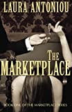 The Marketplace (The Marketplace Series) (Volume 1)