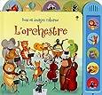 L'orchestre - Sons et images Usborne