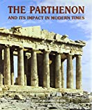 The Parthenon and its Impact in Modern Times (Cuadernos Casa)