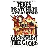 The Science of Discworld II The Globe: 2