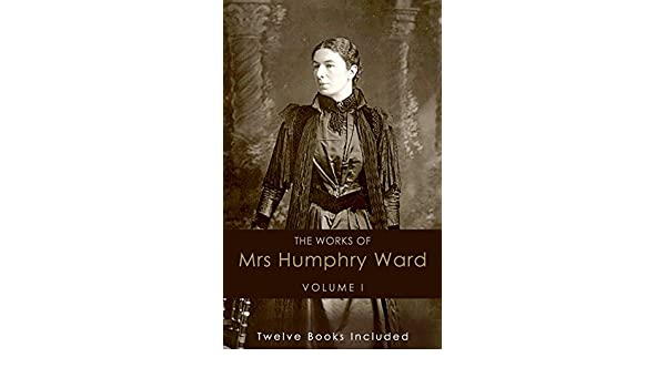 The Works of Mrs. Humphry Ward
