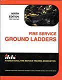 Fire Service Ground Ladders 9780879391256