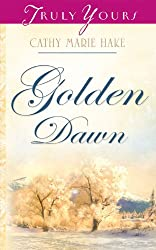 Golden Dawn (Truly Yours Digital Editions Book 740) (English Edition)