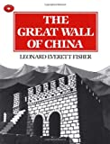 The Great Wall of China, Leonard Everett Fisher, 0689801785