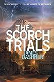"""The Scorch Trials (Maze Runner Trilogy)"" av James Dashner"