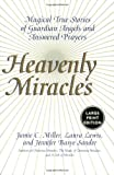Heavenly Miracles, Jamie C. Miller and Laura Lewis, 0060199156
