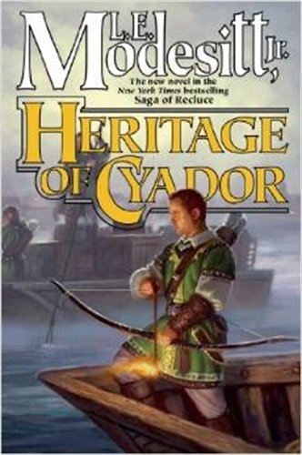 Download Heritage of Cyador (Recluce) PDF