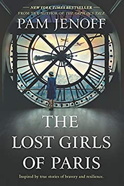 The Lost Girls of Paris: A Novel