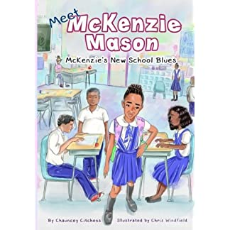 McKenzie's New School Blues (Meet McKenzie Mason) (Volume 1)