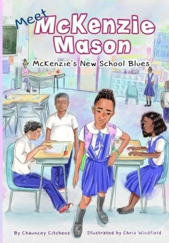 McKenzie's New School Blues (Meet McKenzie Mason) (Volume 1)