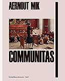 Aernout Mik - Communitas