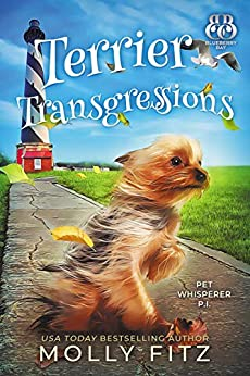 Terrier Transgressions (Pet Whisperer P.I. Book 2) by [Fitz, Molly, Press, Sweet Promise]