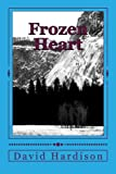 Frozen Heart, David Hardison, 1482551527