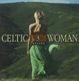 Celtic Woman 3: The Irish