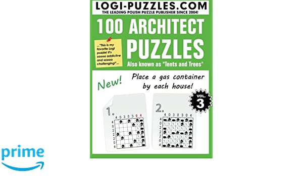 100 Architect Puzzles Tents And Trees Volume 3 Logi