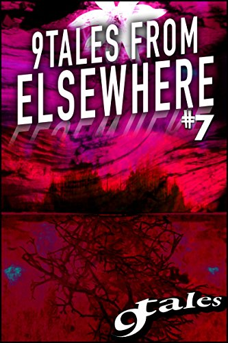 9Tales From Elsewhere #7 (9Tales Elsewhere)
