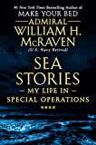 Sea Stories: My Life in Special Operations: more info