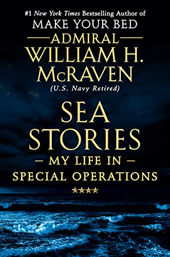 Sea Stories: My Life in Special Operations (Best Private Schools In America 2019)
